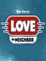 Love Thy Neighbor (2013)- Seriesaddict